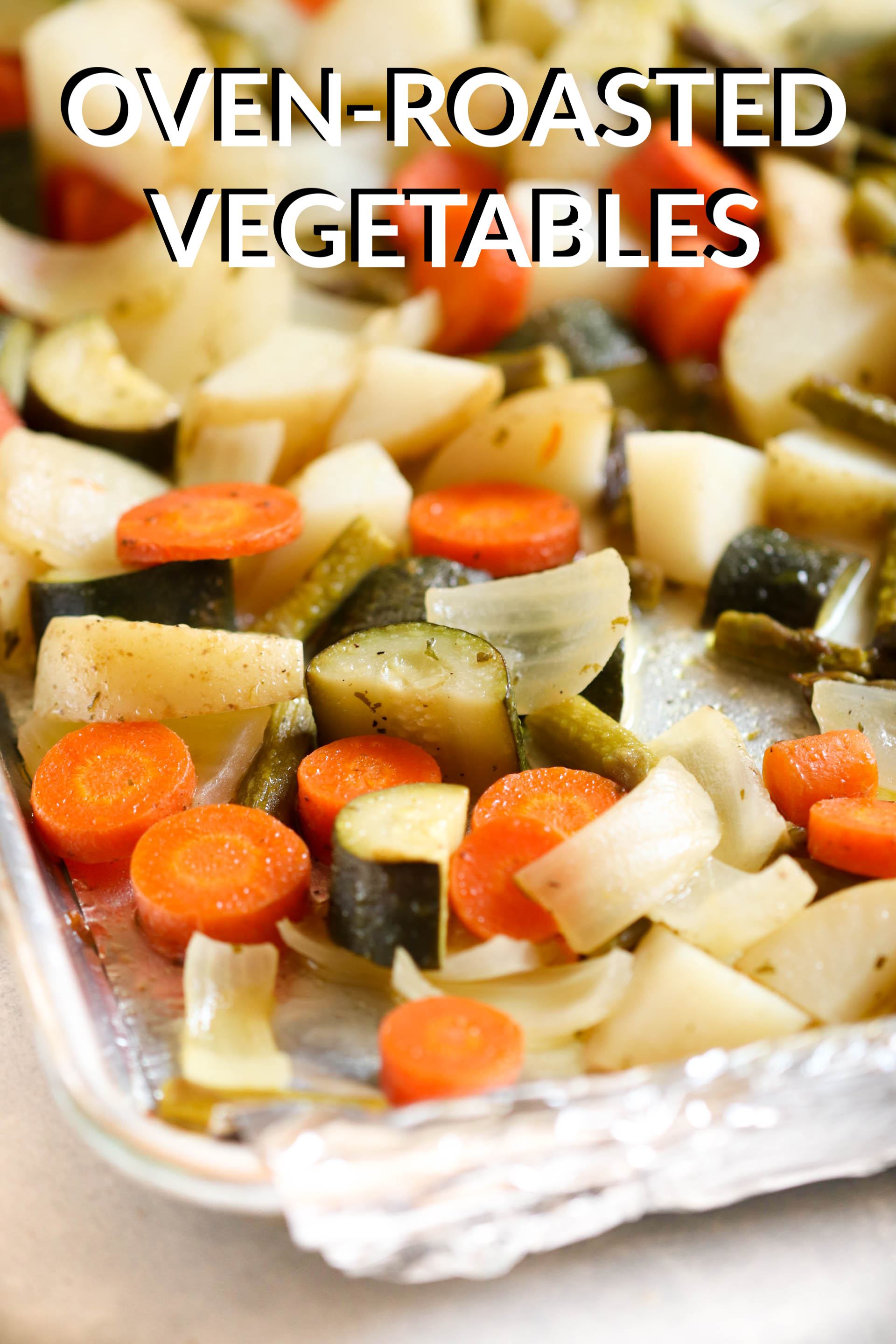 Oven Roasted Vegetables from SixSistersStuff.com