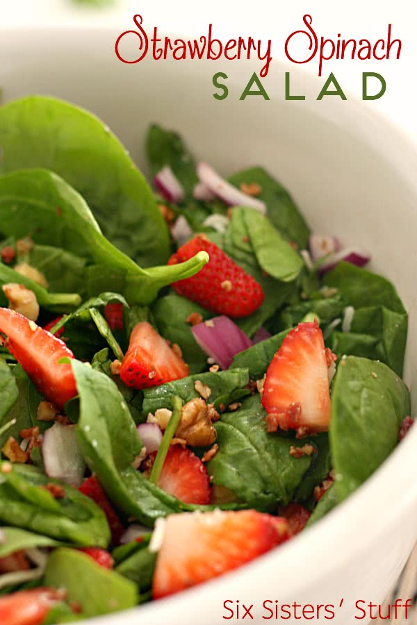 Strawberry Spinach Salad on SixSistersStuff