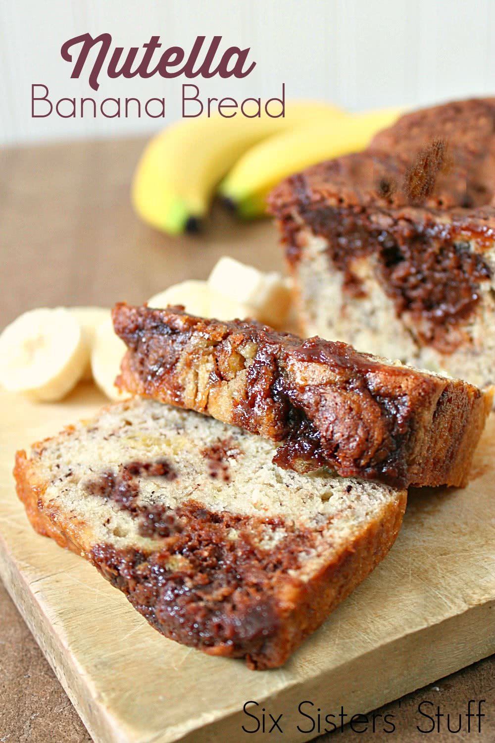 Nutella Banana Bread Recipe SixSistersStuff