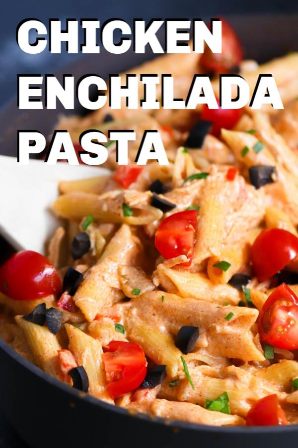 Chicken Enchilada Pasta