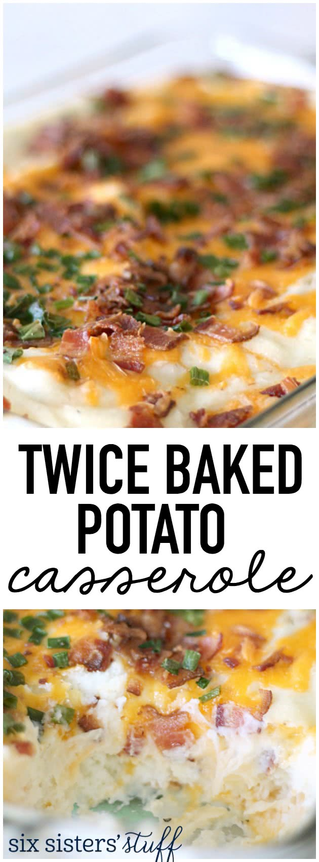 This Twice Baked Potato Casserole from SixSistersStuff.com is the most amazing side dish!