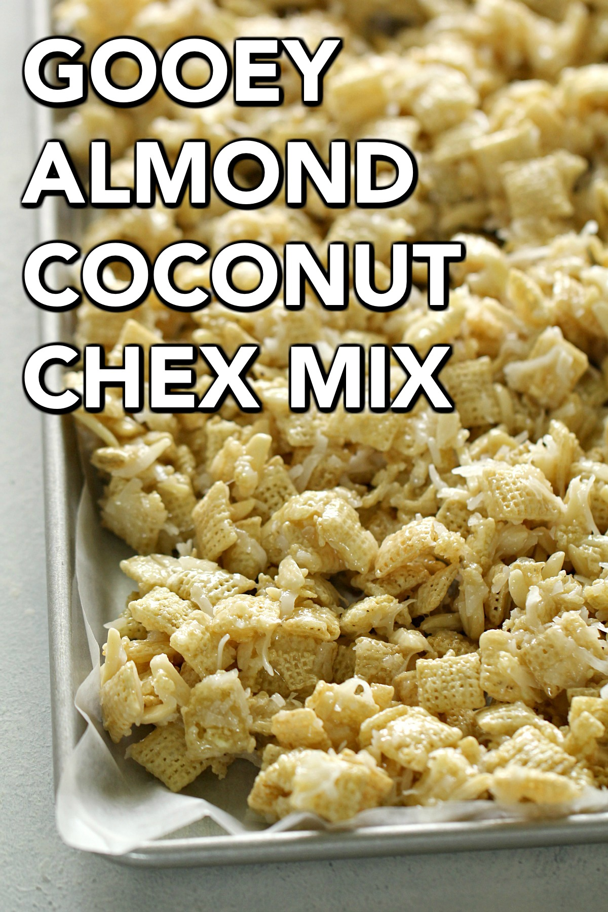 Gooey Chex Mix with title on image