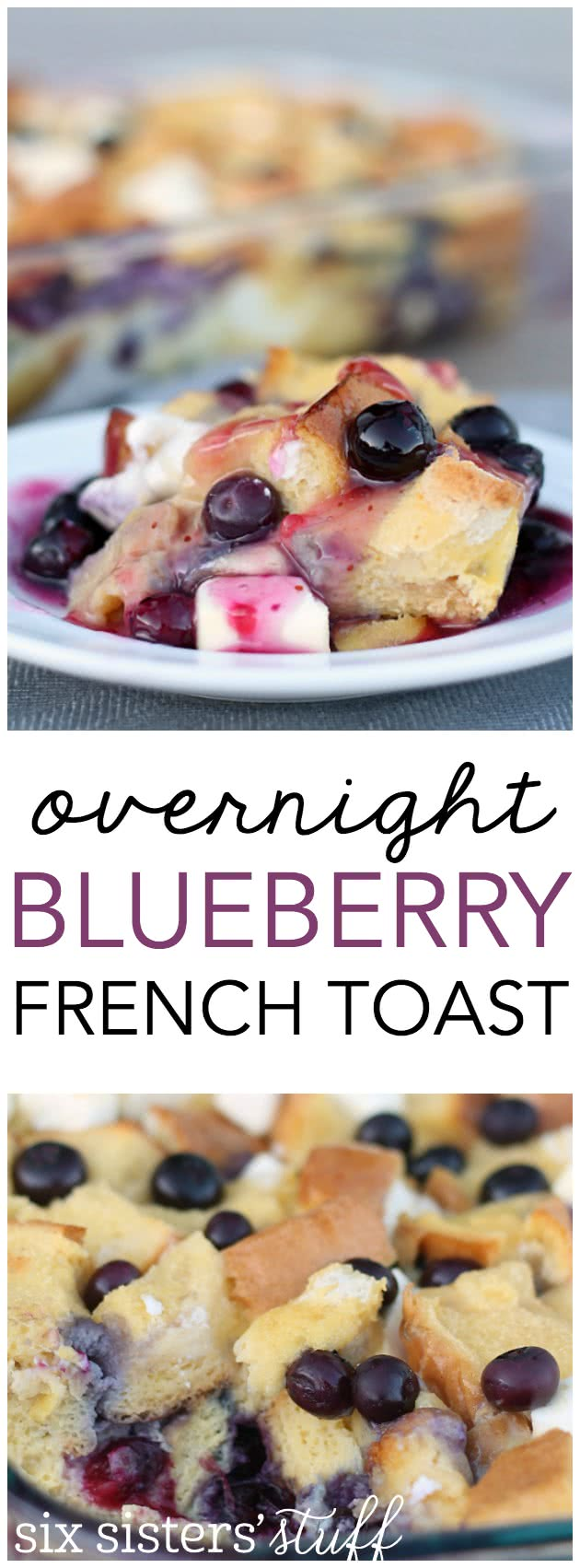 Overnight Blueberry French Toast Bake from SixSisterStuff.com