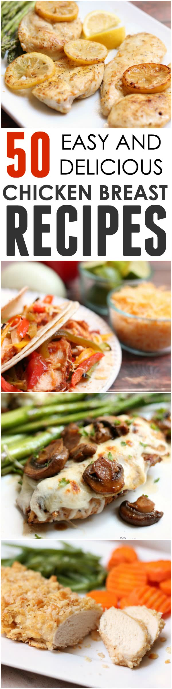50 Easy and Delicious Chicken Breast Recipes