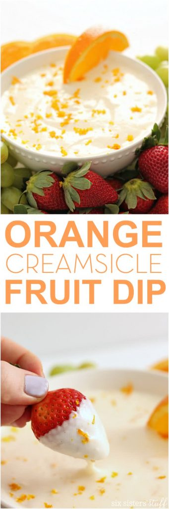 Orange Creamsicle Fruit Dip - tastes like summer!