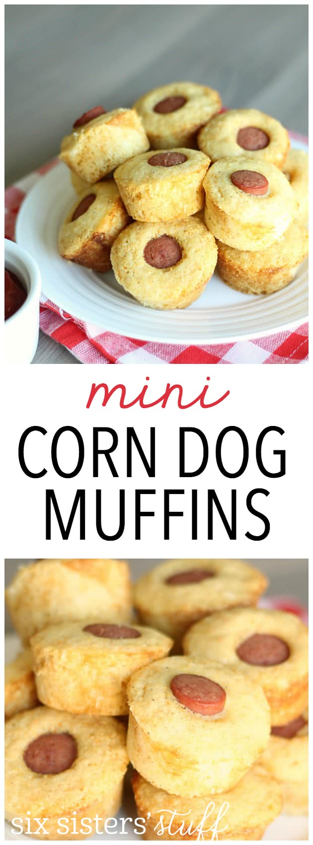 Mini Corn Dog Muffins Recipe from SixSistersStuff.com.  My kids LOVE these!
