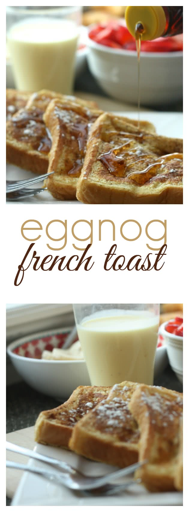Pinterest Eggnog French Toast