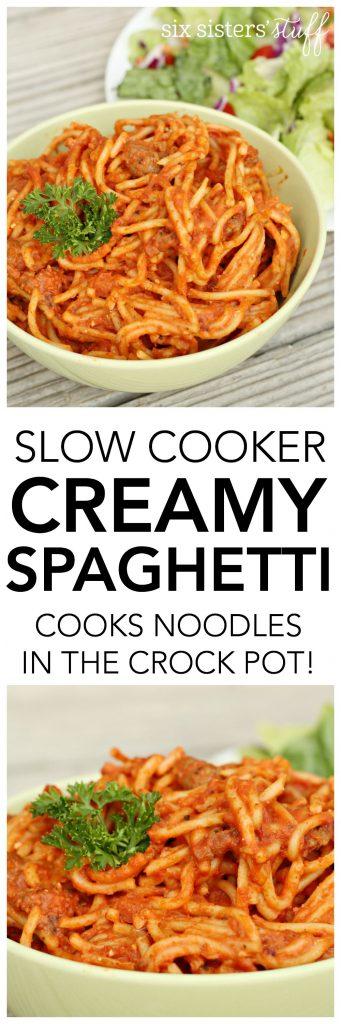Slow Cooker Creamy Spaghetti - SixSistersStuff