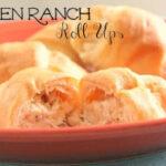 Chicken Ranch Roll Ups