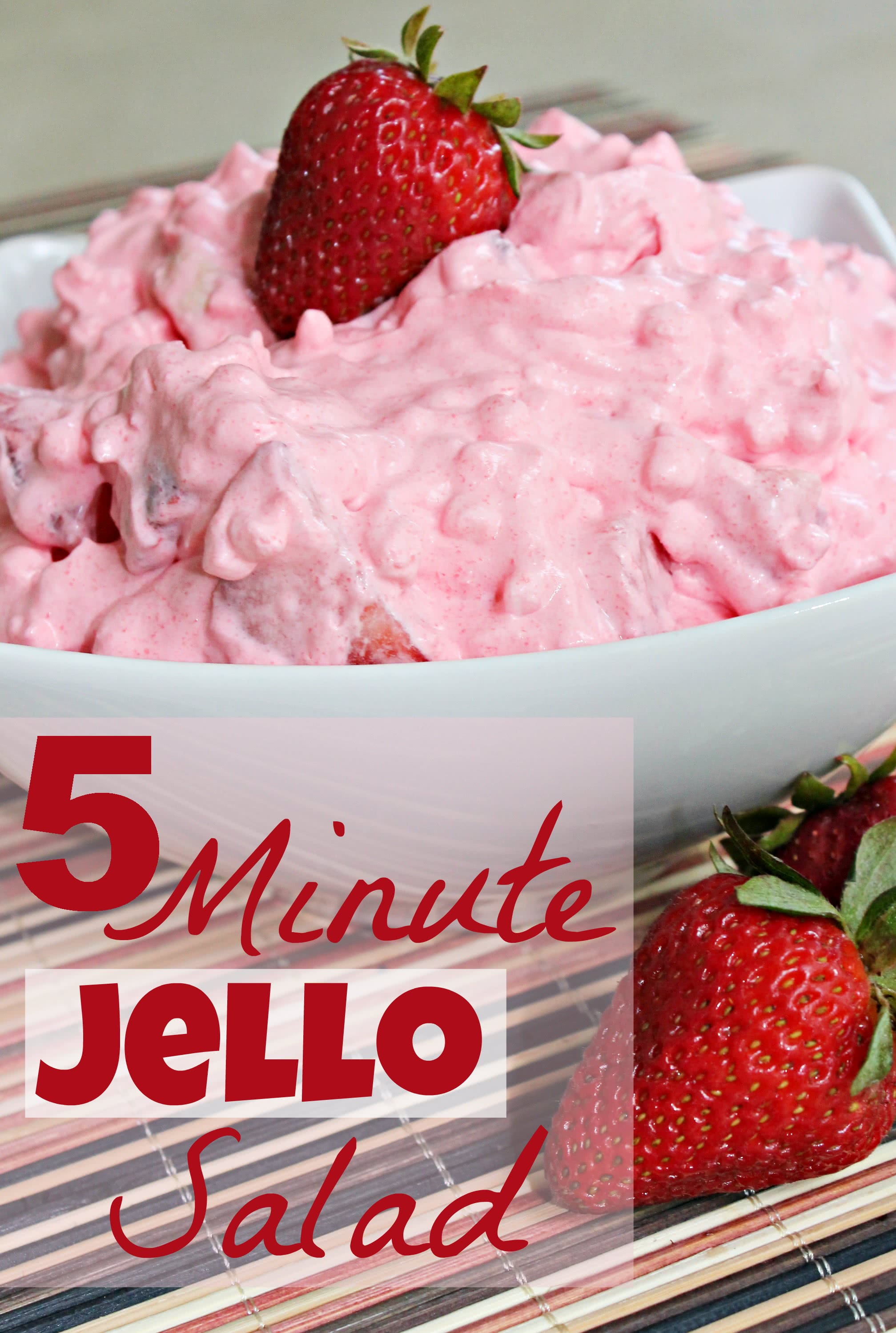 5 Minute Jello Salad