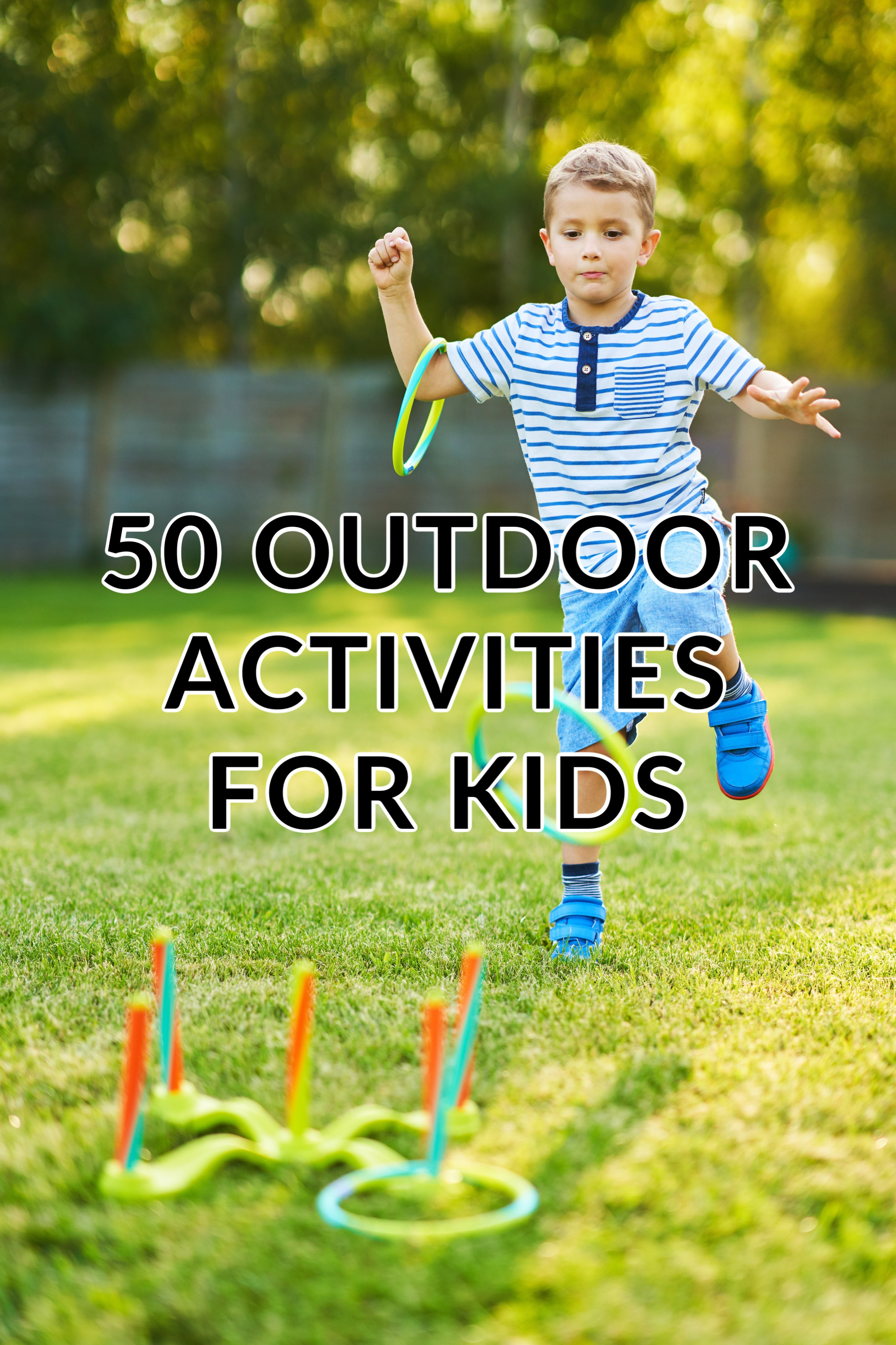 50 Outdoor Summer Activities For Kids
