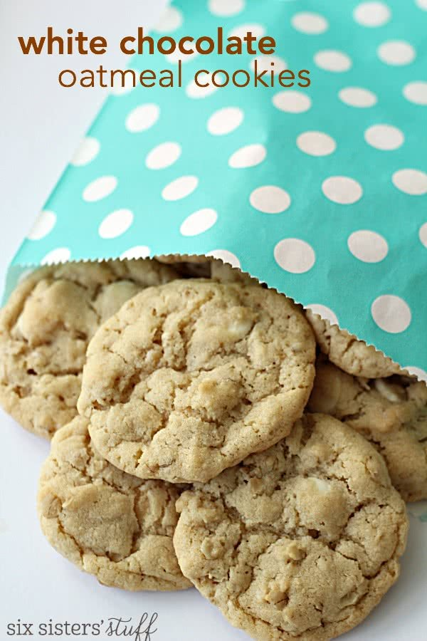 White Chocolate Chip Oatmeal Cookies – Six Sisters' Stuff
