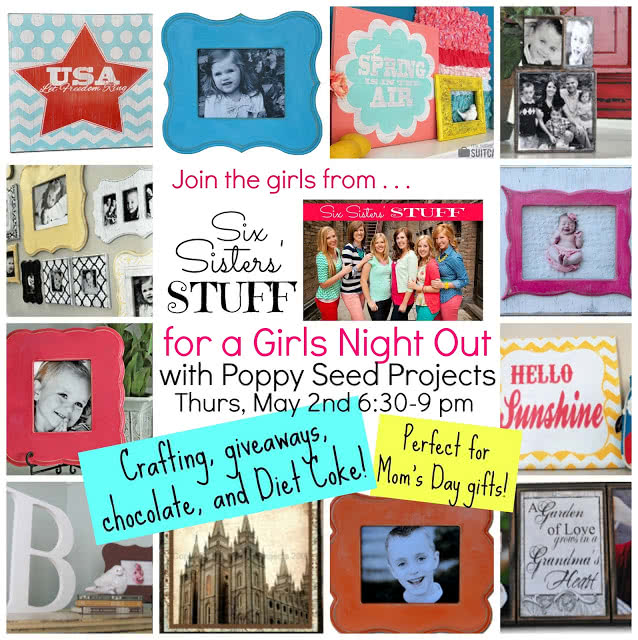 Girls Night Out with Six Sisters and Poppy Seed Projects (plus a giveaway!)