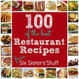 100 of the Best Restaurant Copycat Recipes
