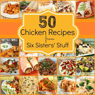 50 More Chicken Breast Recipes from Six Sisters' Stuff