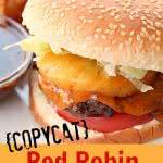 Copycat Red Robin Banzai Burger