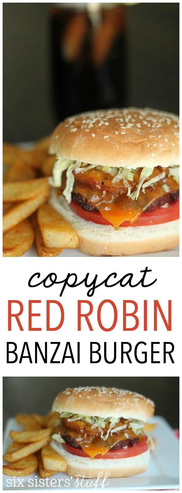 Copycat Red Robin Banzai Burger from SixSistersStuff.com