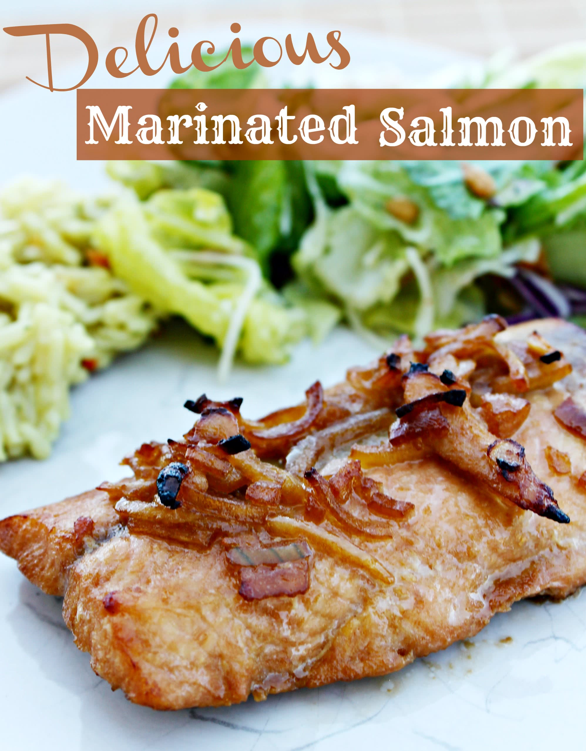 Delicious Marinated Salmon