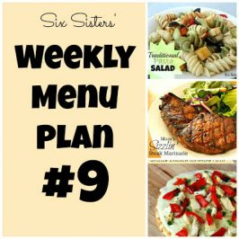 Six Sisters' Weekly Menu Plan #9