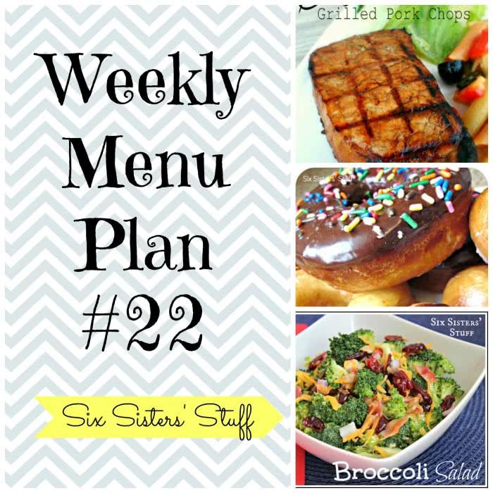 Six Sisters' Weekly Menu Plan #22