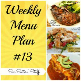 Six Sisters' Weekly Menu Plan #13