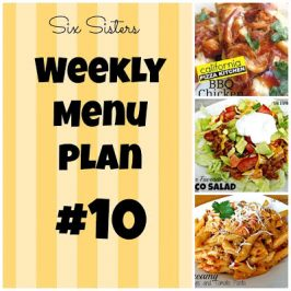 Six Sisters' Weekly Menu Plan #10