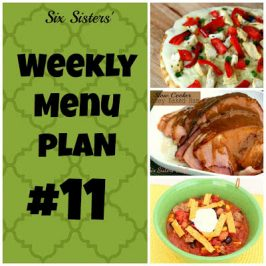 Six Sisters' Weekly Menu Plan #11