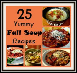 25 Yummy Fall Soup Recipes