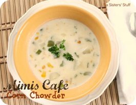 Mimis Cafe Corn Chowder Recipe