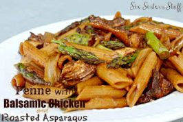 Healthy Meals Monday: Penne with Balsamic Chicken and Roasted Asparagus