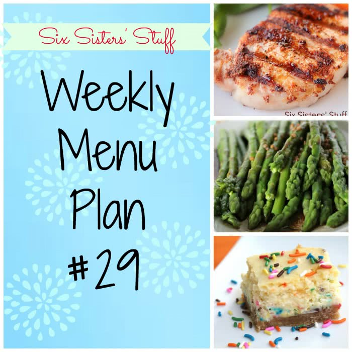 Six Sisters' Weekly Menu Plan #29