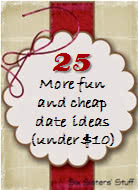 Fun List Friday: 25 More Fun and Cheap Date Ideas (Under $10!)