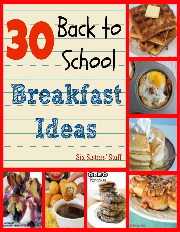 30 Back to School Breakfast Ideas