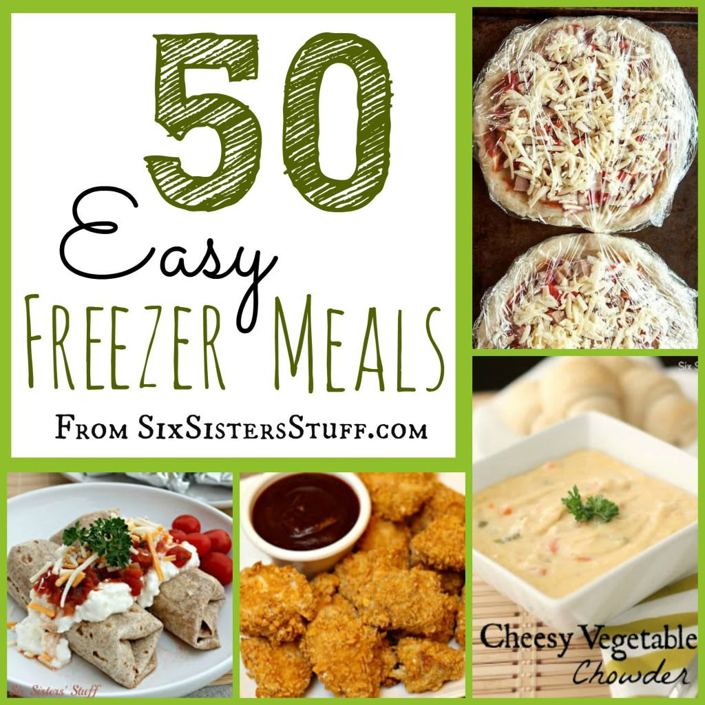 50 delicious freezer meals six sisters stuff