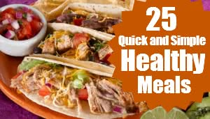 25+Quick+and+Simple+Healthy+Meals[1]