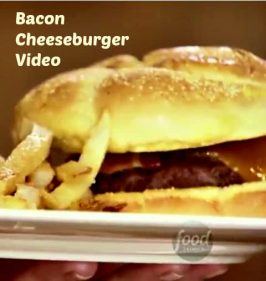 Food Network Video:  Bacon Cheeseburgers