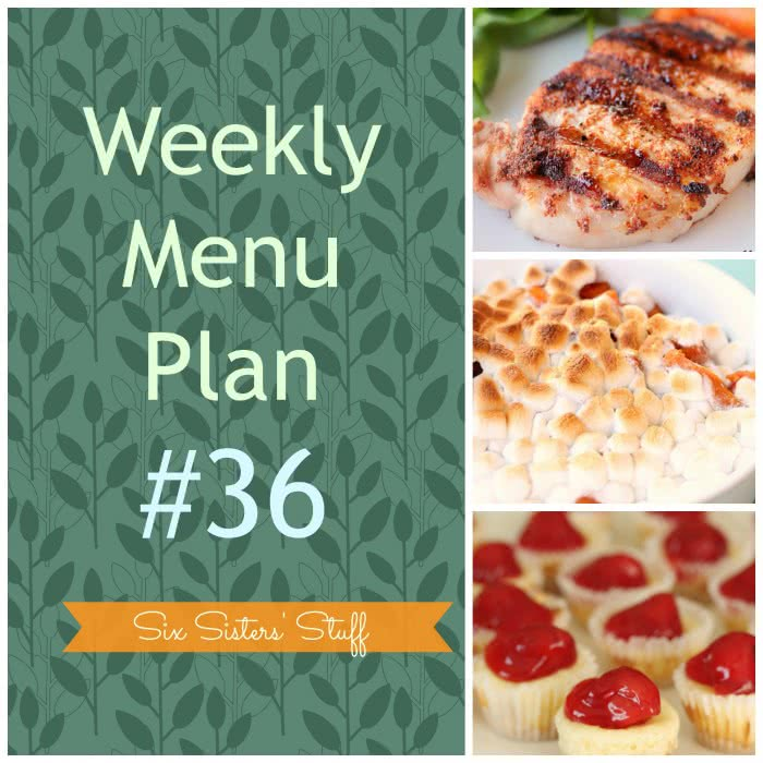 Six Sisters' Weekly Menu Plan #36