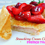 Puffy+Strawberry+Cream+Cheese+French+Toast[1]