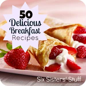 50 Delicious Breakfasts For Mother S Day Six Sisters