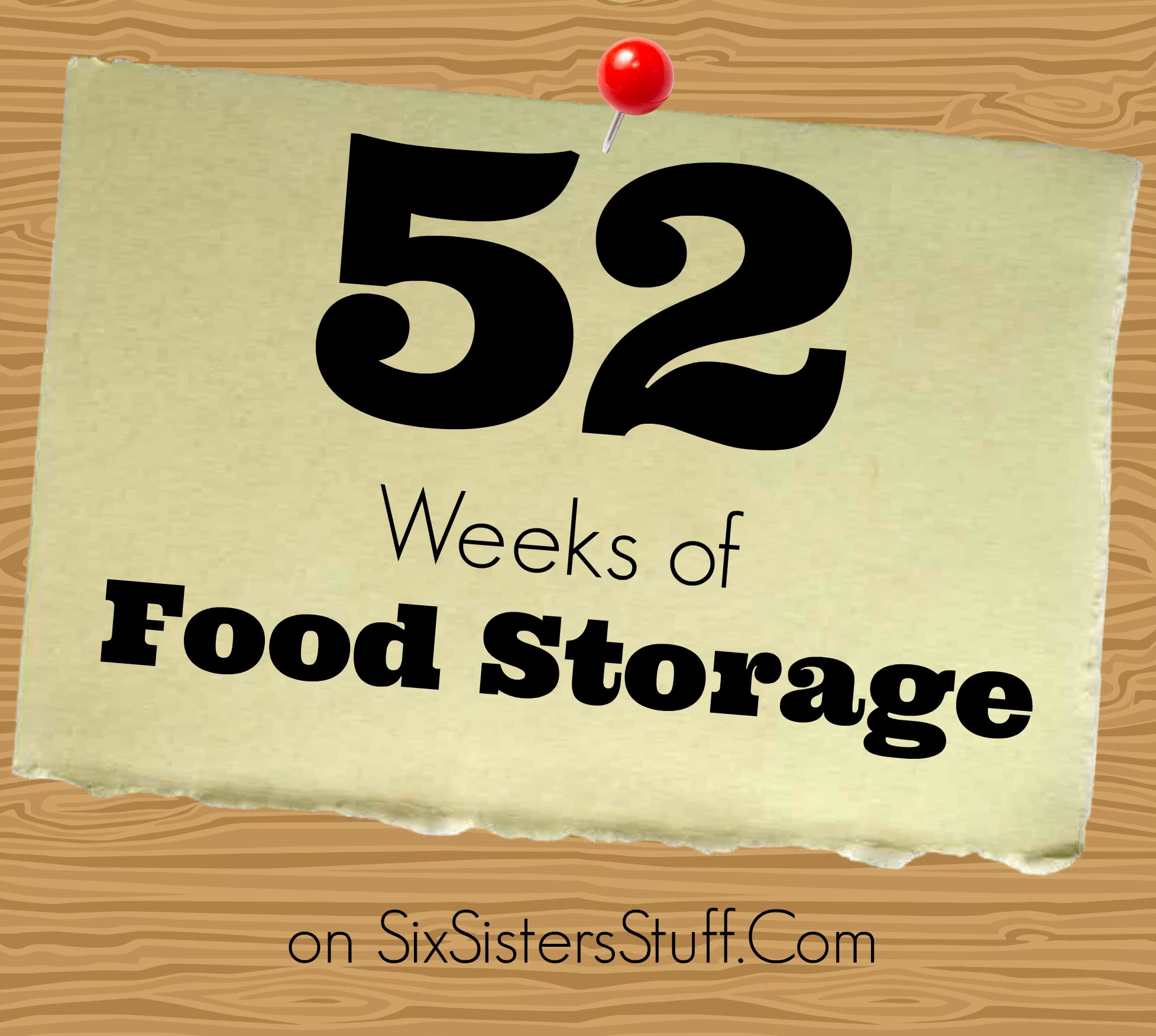 52 Weeks of Food Storage