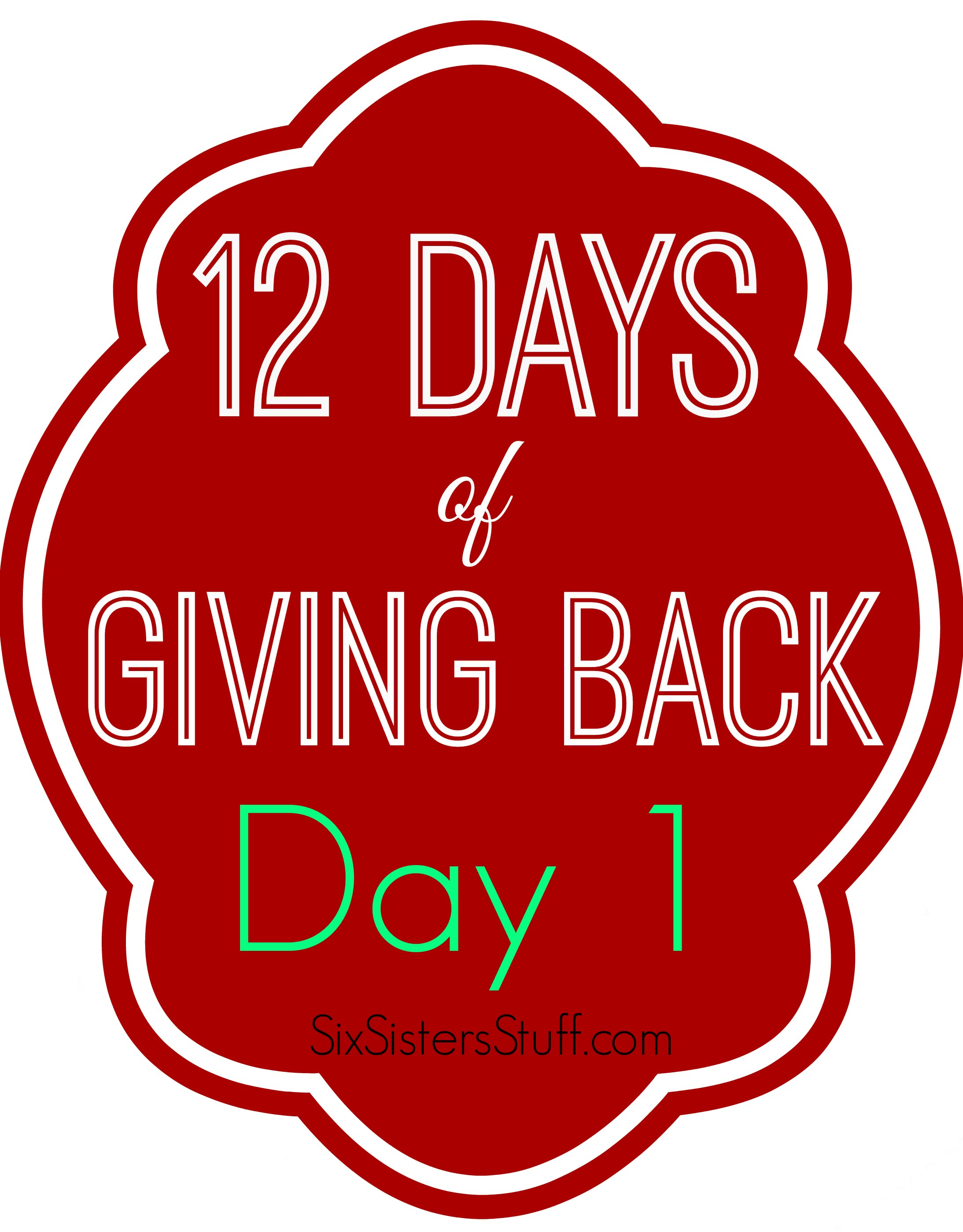 12 days of giving back - day 1