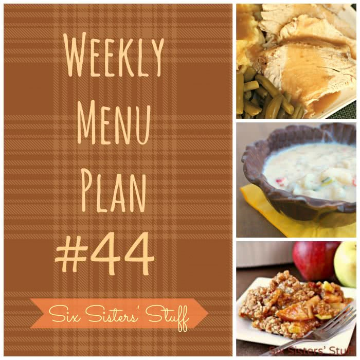 Six Sisters' Weekly Menu Plan #44
