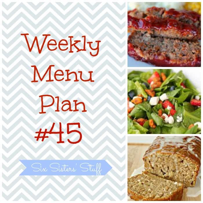 Six Sisters' Weekly Menu Plan #45