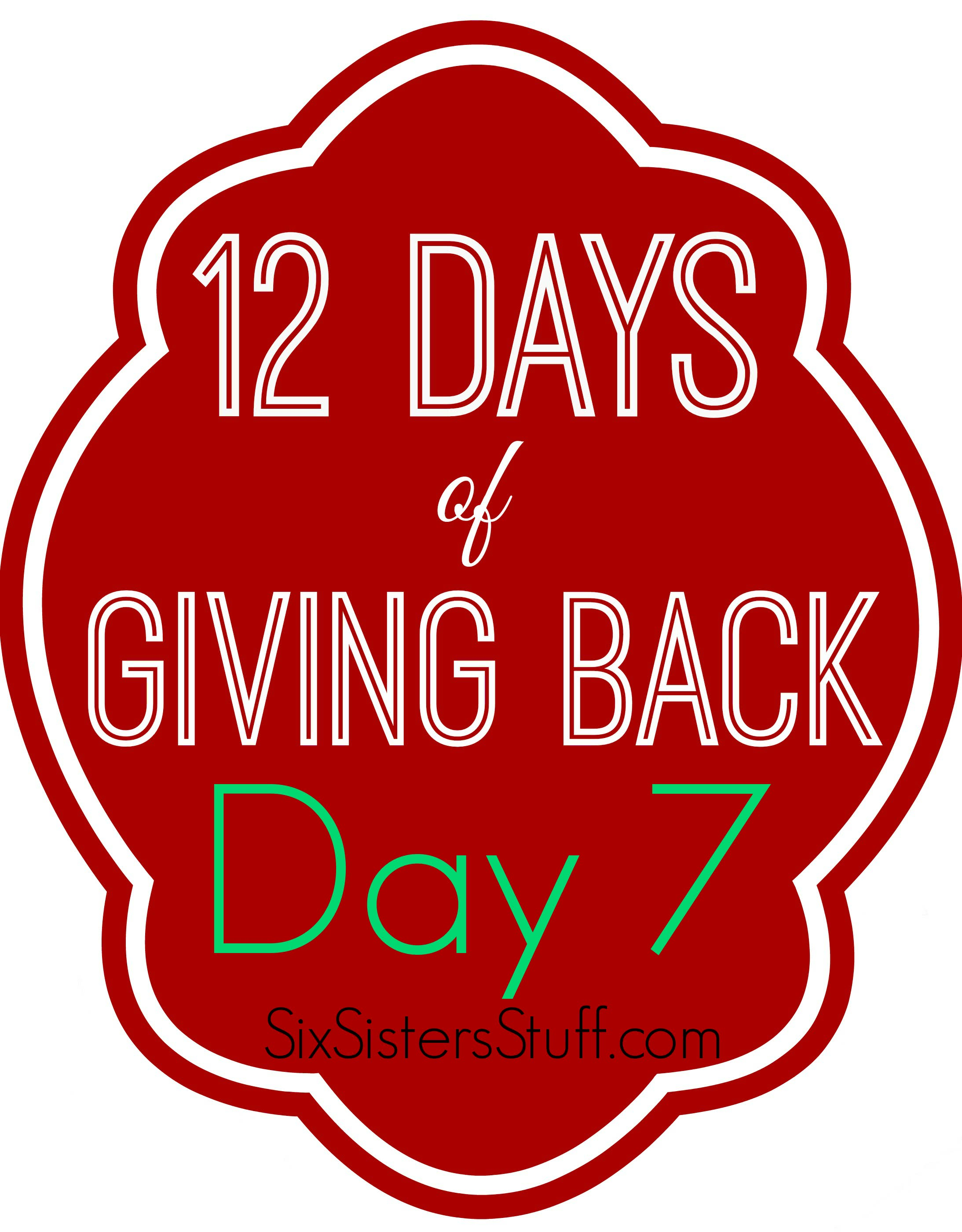 12 Days of Giving Back - day 7
