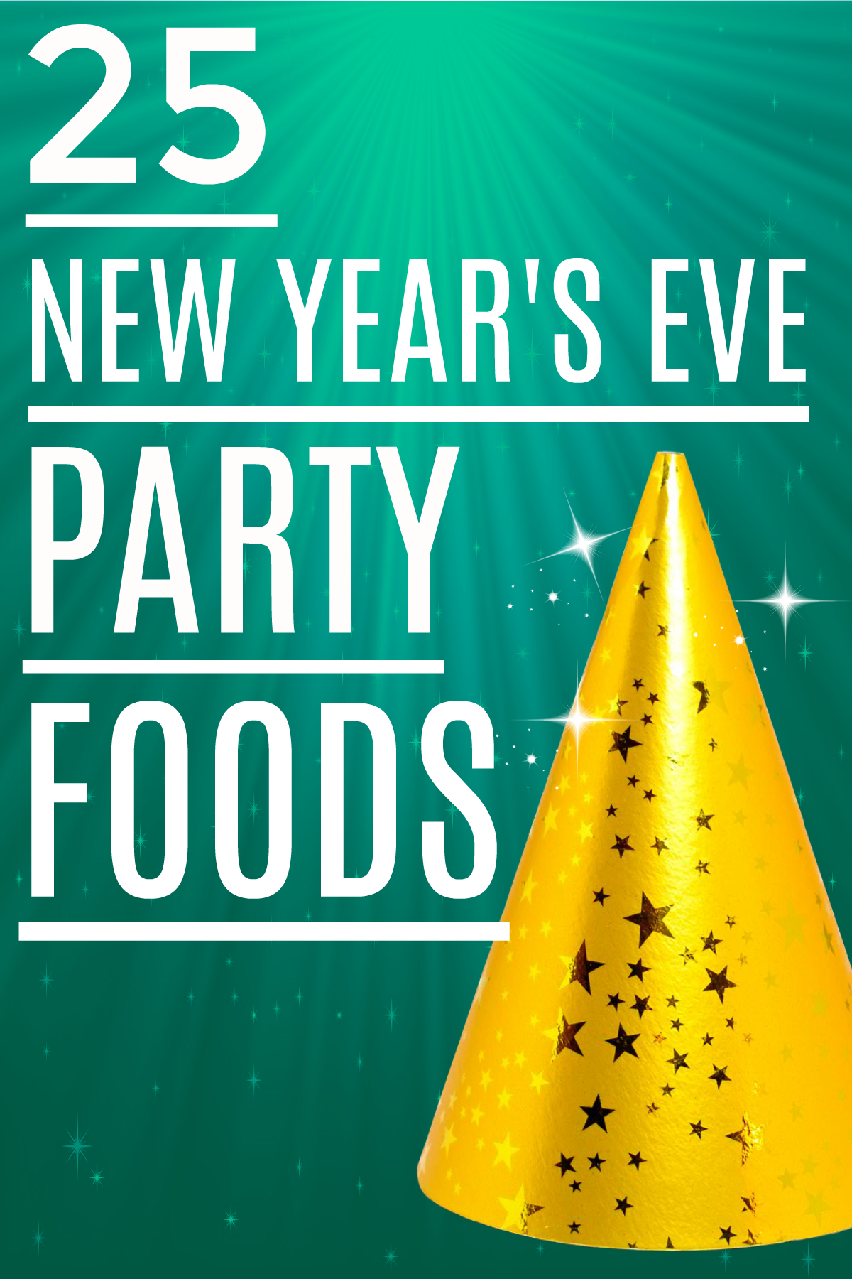 25 New Years Eve Party Foods