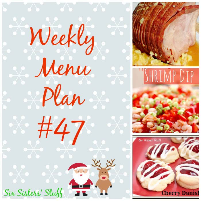 Six Sisters' Weekly Menu Plan #47