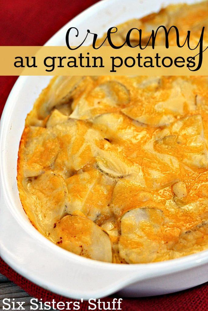 Creamy Au Gratin Potatoes Recipe – Six Sisters' Stuff
