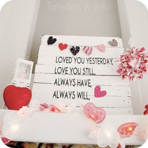 tatertots-and-jello-pallet-valentines-mantel2