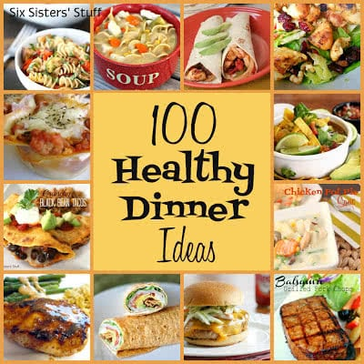 100 healthy dinner recipes six sisters stuff six sisters stuff