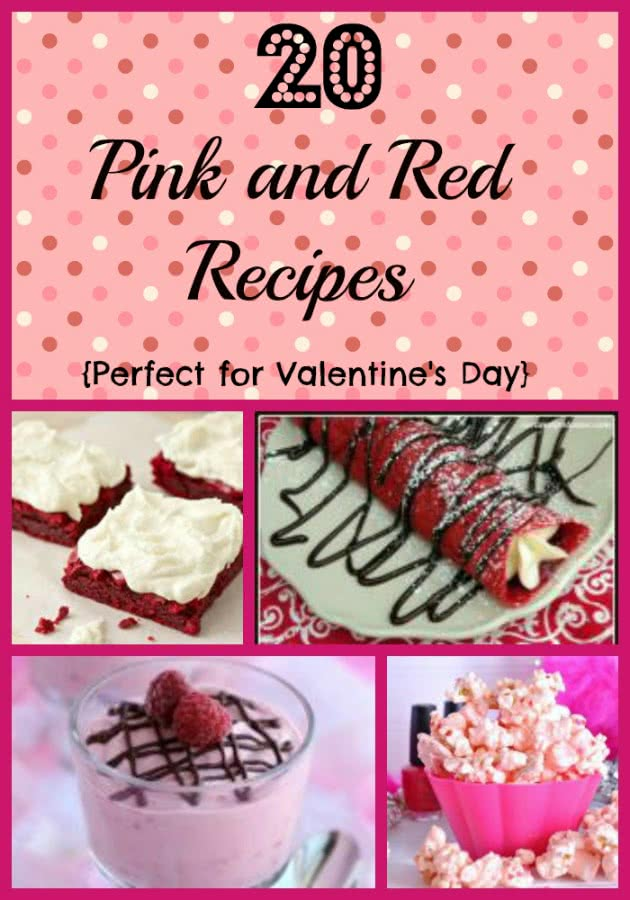 20 Pink and Red Recipes  {Perfect for Valentine's Day}